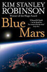 Blue Mars by Kim Stanley Robinson (Paperback, 2009)