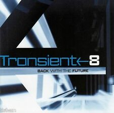 Transient 8 - Back With The Future - CD NEUWERTIG PROGRESSIVE TRANCE GOA TRANCE