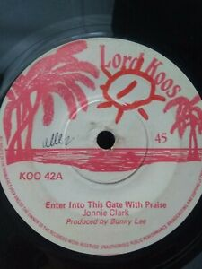 Johnny-Clarke-Enter-Into-His-Gates-With-Praise-7-034-Vinyl-Single-UK-ROOTS-1974