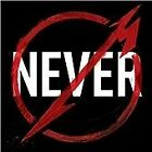 Metallica - Through the Never [Music from the Motion Picture] (Live Recording/Original Soundtrack, 2013)