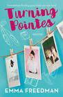 Turning Pointes by Emma Freedman (Paperback, 2016)