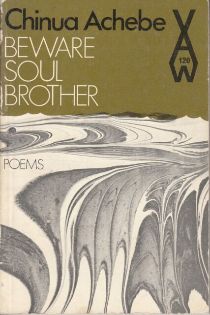 Beware Soul Brother - Chinua Achebe - Acceptable - Paperback