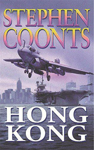 Hong Kong (A Jake Grafton Novel) by Stephen Coonts, Acceptable Book (Paperback)
