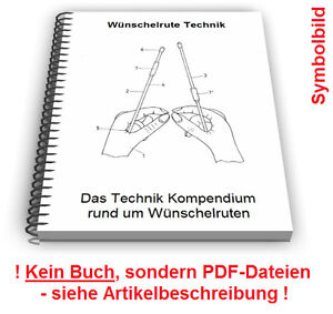 Wuenschelrute-selbst-bauen-Einhand-Testrute-Technik-Patente-Patentschriften
