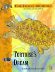 Tortoise's Dream: A Folk Tale from Africa by Joanna Troughton (Paperback, 1994)