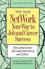 Network Your Way to Job and Career Success: Turn Contacts into Job Leads, Interviews and Offers by Ron L. Krannich, Caryl Rae Krannich (Paperback, 1993)