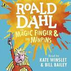 The Magic Finger and the Minpins by Roald Dahl (CD-Audio, 2016)