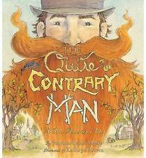 The Quite Contrary Man: A True American Tale, Hyatt, Patricia Rusch, New Book