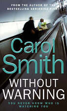 Without Warning,Smith, Carol,Excellent Book mon0000092656