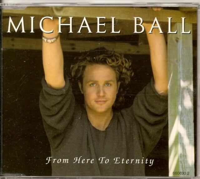 MICHAEL BALL From Here To Eternity 3 track CD SINGLE FREE WW SHIPPING