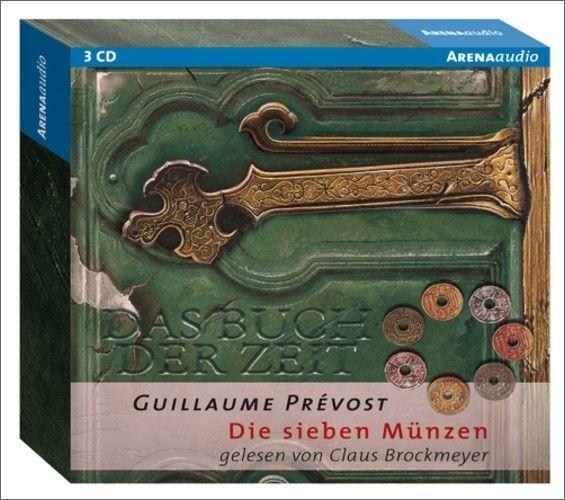 Das Buch der Zeit 02. Die sieben Münzen von Guillaume Prevost (2008)