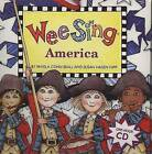 Wee Sing America by Pamela Conn Beall, Susan Hagen Nipp (Mixed media product, 2005)
