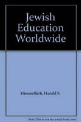 Jewish Education Worldwide Himmelfarb, Harold S., DellaPergola, Sergio Hardcove