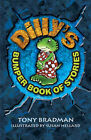 Dilly's Bumper Book of Stories by Tony Bradman (Paperback, 2008)