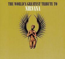 The World's Greatest Tribute to Nirvana [Digipak] (CD, Aug-2004, Big Eye Music)