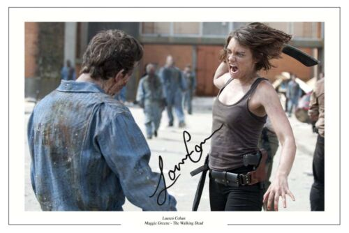LAUREN COHAN THE WALKING DEAD AUTOGRAPH SIGNED PHOTO PRINT SEASON 2 3 4