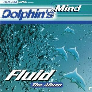 Dolphin-039-s-Mind-Fluid-1998-3-CD
