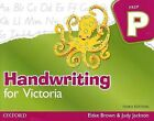 Handwriting for Victoria - Prep by Elske Brown, Judy Jackson (Paperback, 2008)