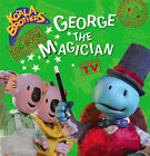George the Magician by Ragged Bears (Paperback, 2007)