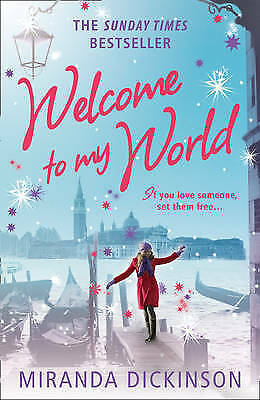 """AS NEW"" Dickinson, Miranda, Welcome to My World Book"