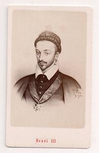Vintage-CDV-King-Henry-III-of-France-E-Neurdein-Photo