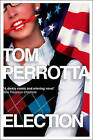 Election by Tom Perrotta (Paperback, 2009)