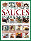 The Encyclopedia of Sauces, Pickles and Preserves by Christine France, Catherine Atkinson, Maggie Mayhew (Hardback, 2006)