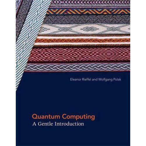 1 of 1 - Quantum Computing: A Gentle Introduction (Scientific and Engineering Computation