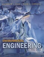 Introduction to Environmental Engineering by Mackenzie L. Davis and David A. Cornwell (2012, Hardcover)