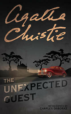 The Unexpected Guest: Novelisation, Agatha Christie, Used; Good Book