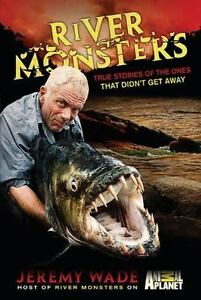 River-Monsters-True-Stories-of-the-Ones-that-Didnt-Get-Away