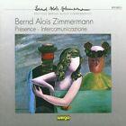 Bernd Alois Zimmermann: Pr'sence; Intercomunicazione (CD, Apr-1997, Wergo)