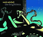 The Brightness by Anaïs Mitchell (CD, Feb-2007, Righteous Babe Records)