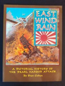 Stan-Cohen-East-Wind-Rain-A-Pictorial-History-Of-The-Pearl-Harbor-Attack