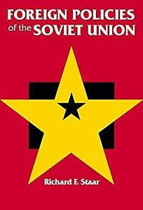 Foreign Policies of the Soviet Union Paperback Richard F. Staar