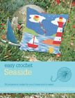 Easy Crochet: Seaside by Nicki Trench (Paperback, 2013)