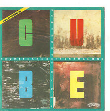 CUBE - SOME BODY TOLD ME  - TWO HEADS ARE BETTER THAN ONE -   EX++/VG