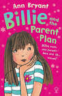 Billie and the Parent Plan by Ann Bryant (Paperback, 2005)