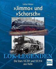 Jimmo und Schorsch Die Stars 18 201 und 18 314 aus Halle