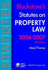 Blackstone's Statutes on Property Law: 2006-2007 by Meryl Thomas (Paperback, 2006)