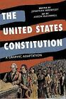 The United States Constitution : A Graphic Adaptation by Jonathan Hennessey (2008, Paperback)