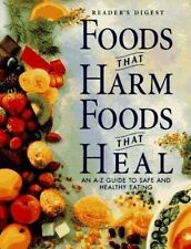 Foods That Harm, Foods That Heal : An A-Z Guide to Safe and Healthy Eating by R…
