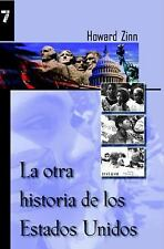 La Otra historia de los Estados Unidos (Spanish Edition) by Howard Zinn