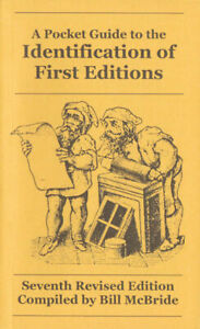 McBride: A Pocket Guide to the Identification of First Editions 7th Rev Edition