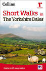 Short Walks in the Yorkshire Dales [Second Edition] by Collins Maps (Paperback, 2014)