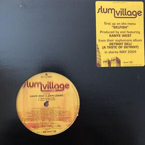 SLUM-VILLAGE-SELFISH-12-034-2004-RARE-KANYE-WEST-JOHN-LEGEND