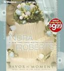 Savor the Moment by Nora Roberts (CD-Audio, 2012)