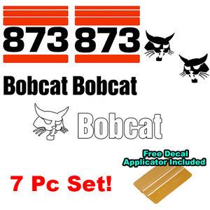 Bobcat 873 Skid Steer Set Vinyl Decal Bob Cat Sticker Set