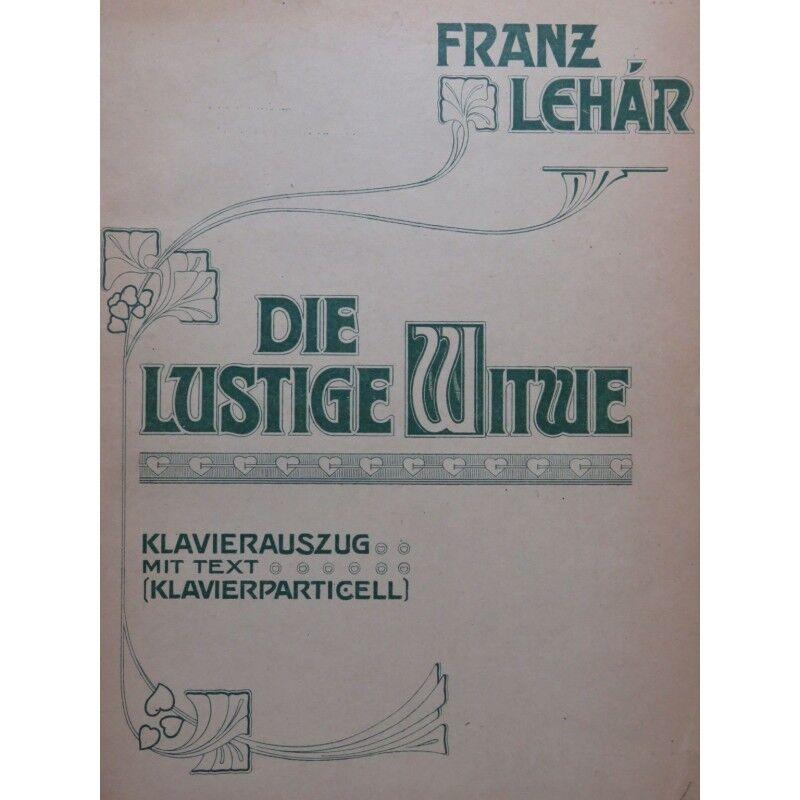 LEHÁR Franz Die Divertimento Vedova Canzone Di Operetta Pianoforte 1906