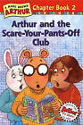 Arthur and the Scare-Your-Pants-Off Club by Marc Brown (Hardback, 1998)
